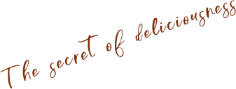 The secret of deliciousness